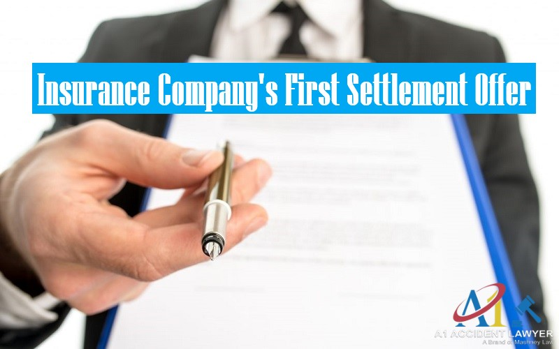 Insurance Company's First Settlement Offer
