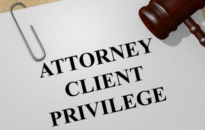 What Is Attorney Client Privilege