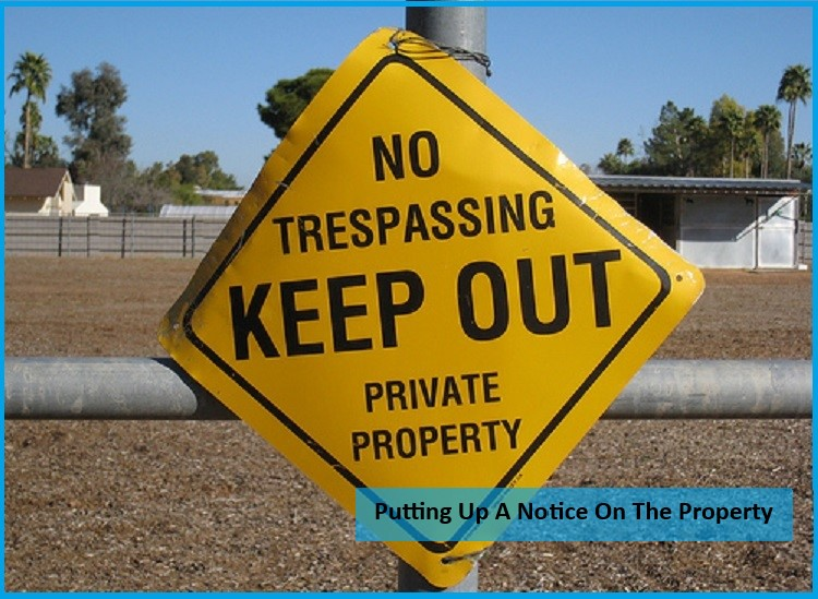 How To Keep Someone Off Your Property Legally?