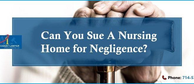 Can I Sue A Nursing Home for Negligence